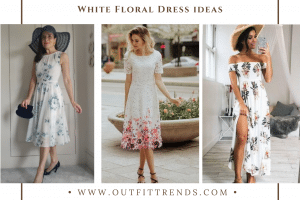 How to Wear White Floral Dresses in 2021 20 Chic Outfit Ideas