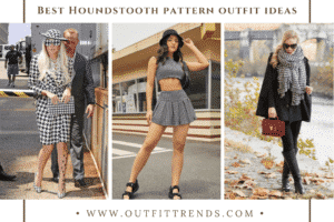 Houndstooth Pattern Outfits20 Best Ways To Wear In 2021