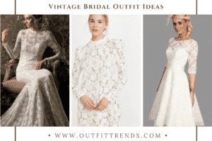 20 Vintage Bridal Outfit Ideas That We Loved For 2021