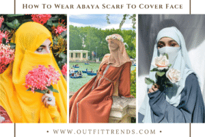 20 Modest Ideas on How To Wear Abaya Scarf To Cover Face